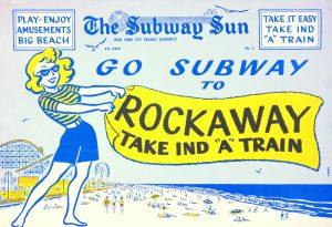 "Vintage Subway Sun Advertisement, reads ""Go Subway to Rockaway! Take IND ""A"" Train"""